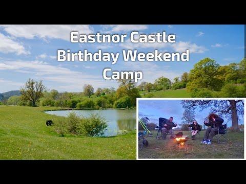 076 Eastnor Castle Birthday Weekend Camp - April 2017