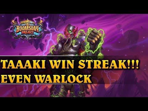 TAAAKI WIN STREAK!!! - EVEN WARLOCK - Hearthstone Decks std (The Boomsday Project)