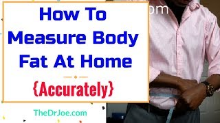 How To Measure Body Fat At Home Accurately {Tape Measure, Calipers, Body Fat Calculator}