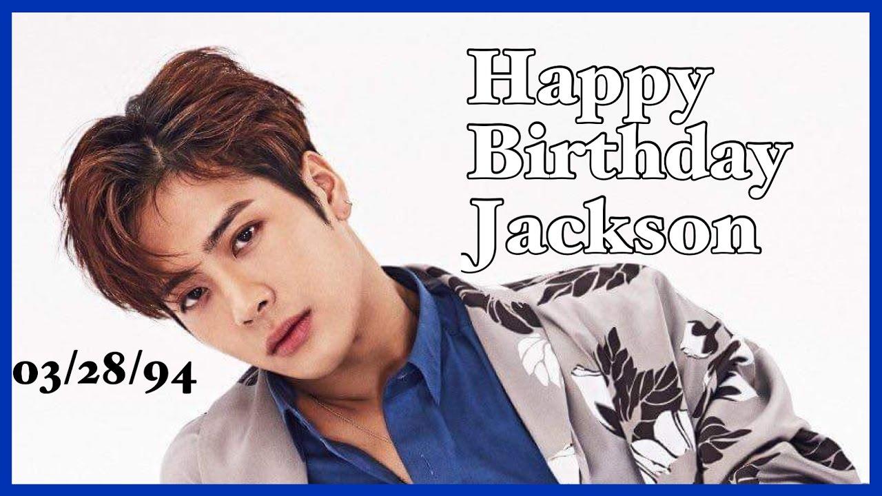 jackson wang birthday Happy Birthday Jackson Wang 2017 👑 KING JACKSON DAY   YouTube jackson wang birthday