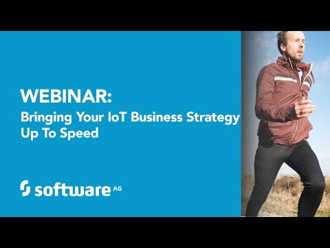 Bringing Your IoT Business Strategy Up to Speed