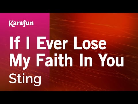 Karaoke If I Ever Lose My Faith In You - Sting *
