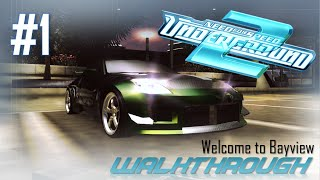 Need for Speed: Underground 2 (PC) | Walkthrough Part #1 - Welcome to Bayview (HARD) [HD 60FPS]