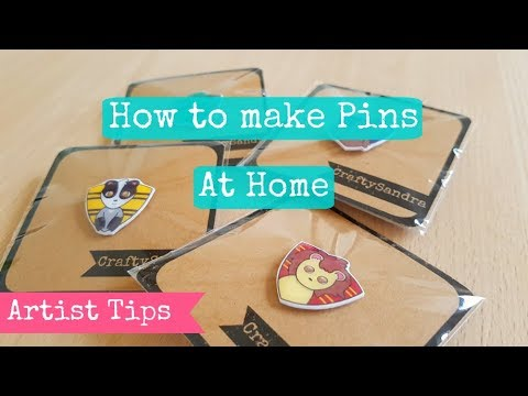 How to Make Pins at Home - Artist Tips