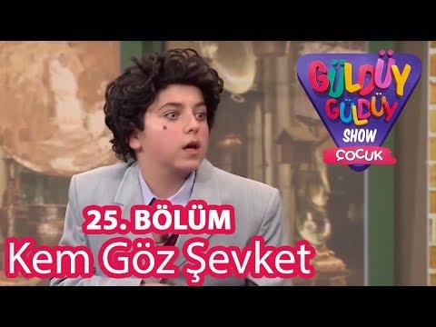 Güldüy Güldüy Show Çocuk 25. Bölüm | Kem Göz Şevket Skeci