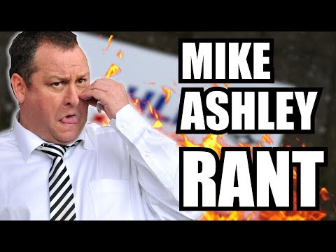 'This is MY Club!' | MIKE ASHLEY RANT