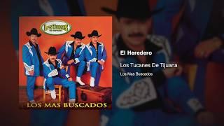 El Heredero - Los Tucanes De Tijuana [Audio Oficial]