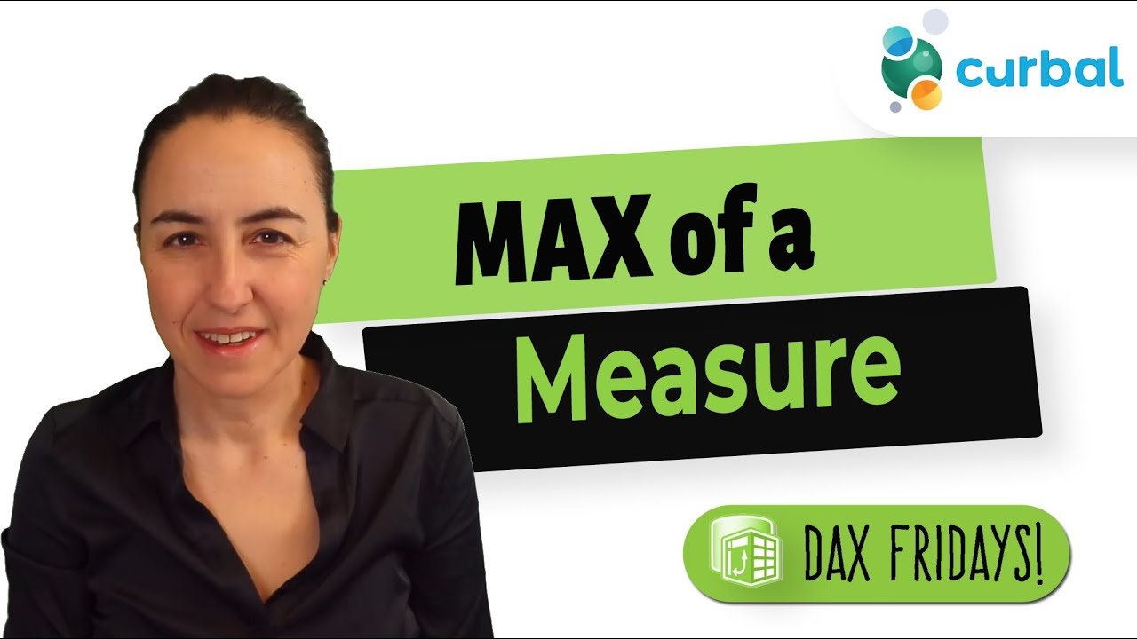 DAX Fridays #200: Calculate the MAX of a measure