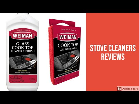 The Top 3 Best Stove Cleaners To Buy In 2019 - Stove Cleaners Reviews