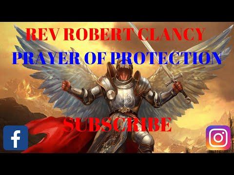 PRAYER OF PROTECTION - REV ROBERT CLANCY
