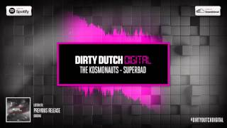 Download The Kosmonauts - Superbad | Dirty Dutch Digital 042 MP3 song and Music Video