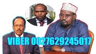 Axmed Madoobe oo Qarka u Saaran In uu Isku Dhiibo Farmaajo Iyo Kheyre 08/11/2018