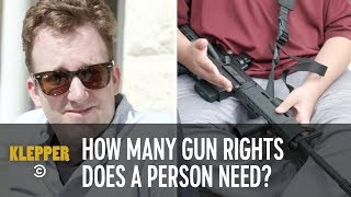 How Many Gun Rights Does a Person Need? - Sneak Peek - Klepper