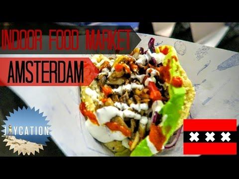 INTERNATIONAL STREET FOOD IN AMSTERDAM | FOODHALLEN MARKET | VIDCON EUROPE
