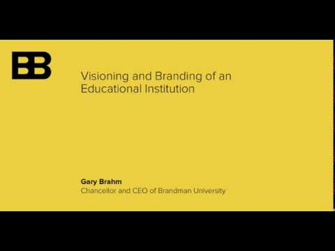 Visioning and Branding of an Educational Institution