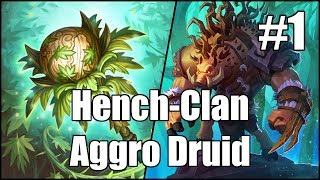 [Hearthstone] Hench-Clan Aggro Druid (Part 1)