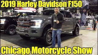 2019 Harley Davidson Ford F150 at the 2019 Chicago Motorcycle Show!!!