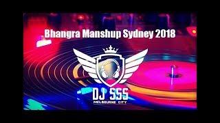 Bhangra Mashup Sydney 2018 || DJ SSS