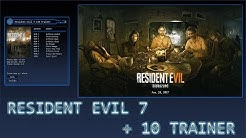 RESIDENT EVIL 7 [+10 Trainer] v3.0 by `pSYcHo