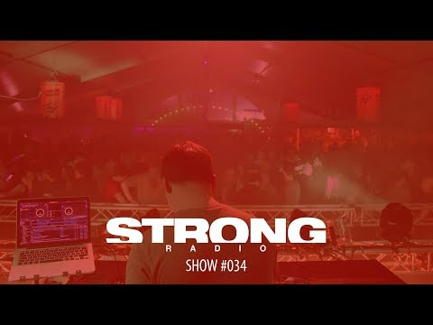 Strong Radio Show #034 (#SRS034)