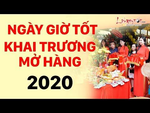 Chọn Ngày Giờ Đẹp Khai Trương Mở Hàng Để Cả Năm Phát Tài Phát Lộc Kinh Doanh Trúng Lớn - Tết 2020