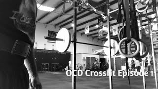 Crossfit OCD Episode 1