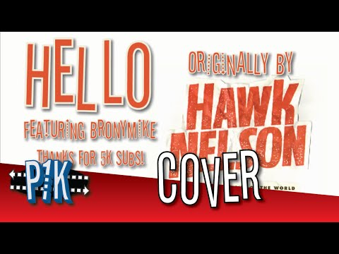 Hello Hawk Nelson  5k Subs !