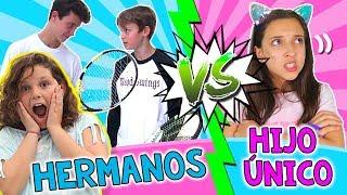 ¡¡TENER HERMANOS 👨👩👧👦 vs HIJO ÚNICO 👪!! con NOA PARADISE 🤪 La PARODIA MÁS CRAZY