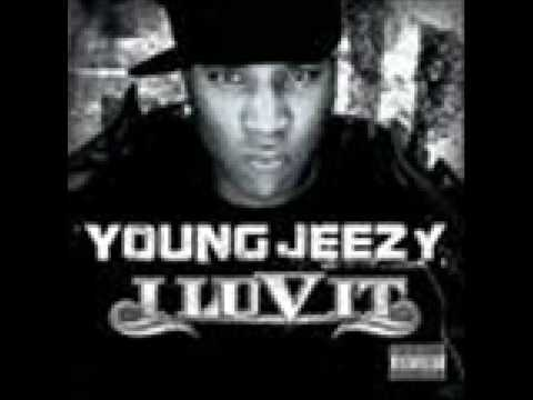 young jeezy - i love it  (lyrics)