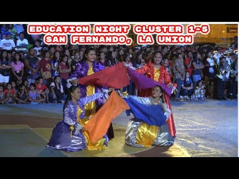Education Night San Fernando, La Union 2019 Cluster 1-5 So Beautiful