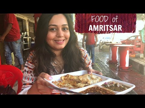 AMRITSAR FOOD Must Haves
