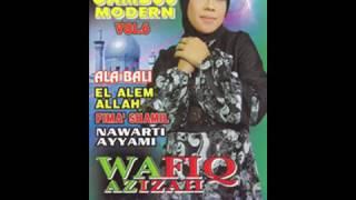 Full Album Qosidah Wafiq Azizah | Gambus Modern Vol 6   Qolbi Mualak