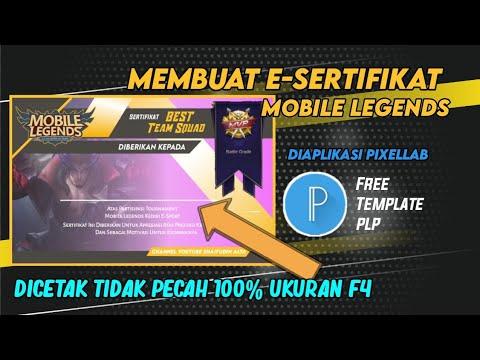 Membuat E Sertifikat Mobile Legends Diaplikasi Pixellab Youtube