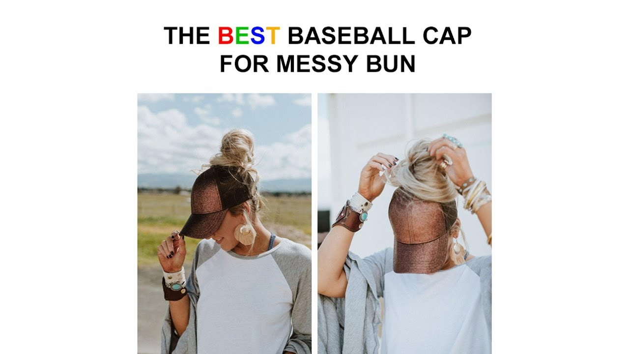 Messy Bun Baseball Cap - YouTube 390276c4e4df