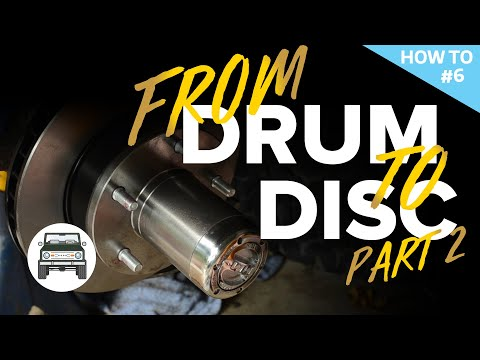 Disc Brake Install: Classic Bronco