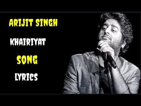 (-lyrics-)---khairiyat-song-lyrics- -khariyat-song-lyrics-arijit-singh- -arijit-singh-song-khariyat