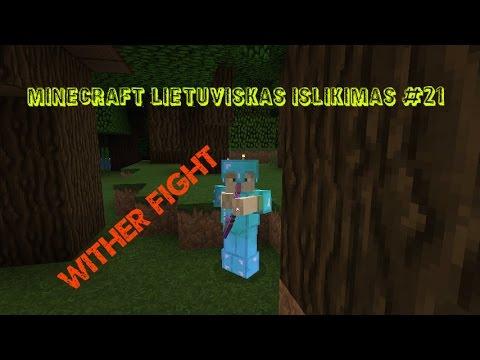 Minecraft 1.8 Islikimas Lietuviskai #21 Mirk Witheri!!!