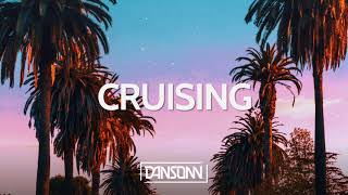 Cruising - West Coast G Funk Beat | Prod. By Dansonn Beats x Tatao