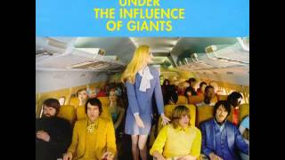 Under The Influence of Giants- Anna Marie