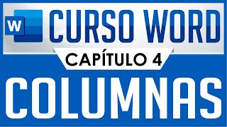 Curso Word - Capitulo 4, Insertar Columnas