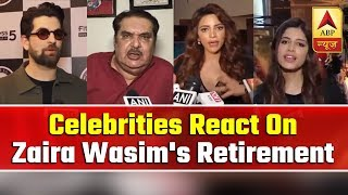 Bollywood & TV Celebrities React On Zaira Wasim's Retirement | ABP News