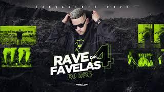 DJ GBR - RAVE DAS FAVELAS 4 (LANÇAMENTO 2020)