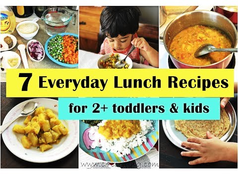 7 Everyday Indian Lunch recipes ( for 2+ toddlers & kids ) Lunch ideas for Indian toddlers & kids