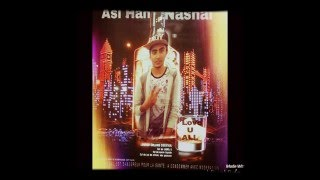 Asi Aan Nashai / Mani king / New Punjabi Song 2015