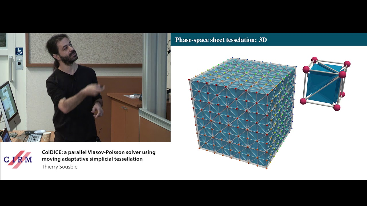 Thierry Sousbie: ColDICE: a parallel Vlasov-Poisson solver using moving  adaptative simplicial [   ]