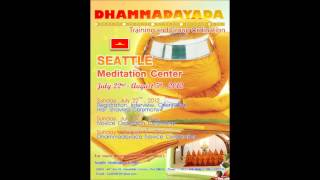 Seattle Meditation Center Advertisement (Dhammadayada Ordination 2012)