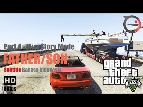 Misi GTA 5 Subtitle Bahasa Indonesia - Father/Son [PART 4]