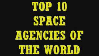 Top 10 space agencies of the world