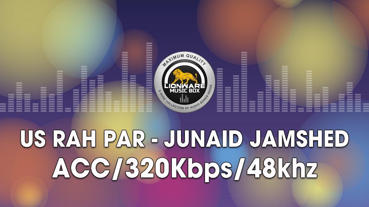 Download Us Rah Par - Junaid Jamshed
