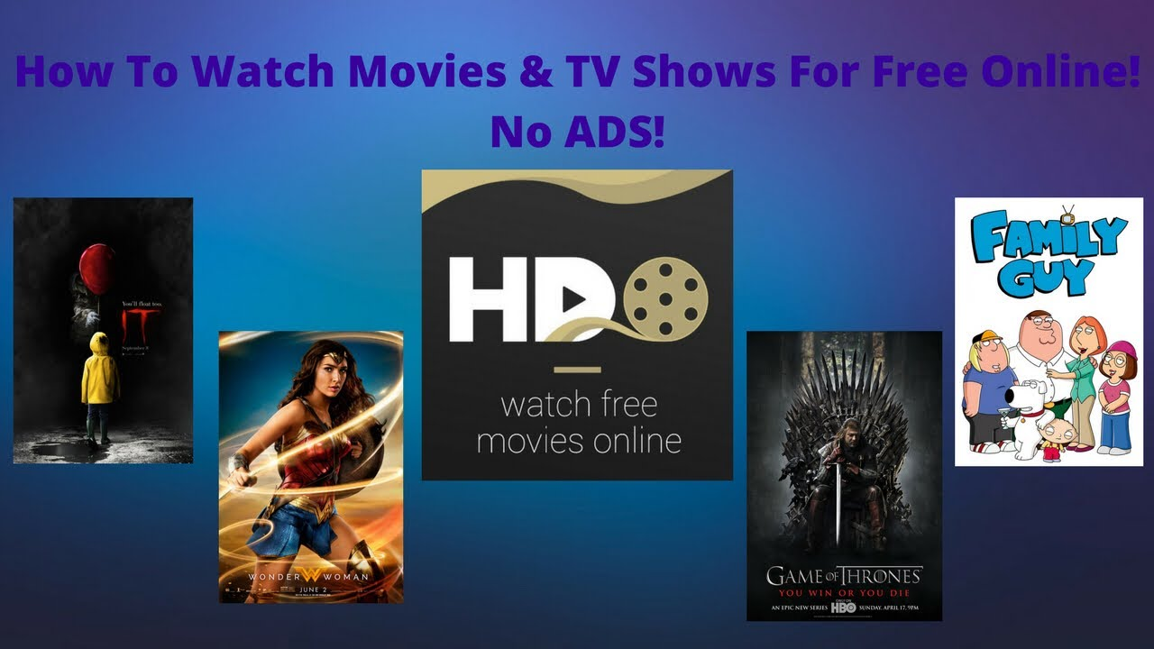 How To Watch Movies And Tv Shows For Free Online With No Ads